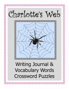 Charlotte's Web Writing Journal / Vocabulary Words Crosswo