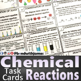Chemical Reactions: Task Cards