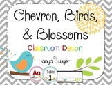 Chevron, Birds, and Blossoms Classroom Decor