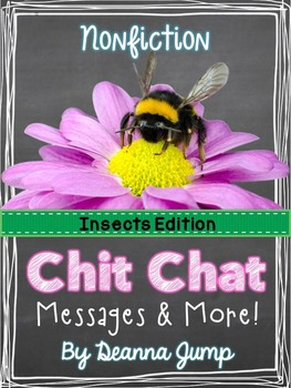 Insects Nonfiction Chit Chat Messages, Close Reading Passages & More