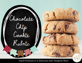 Chocolate Chip Rubrics: Making Rubrics Tangible & Delicious!
