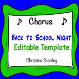 Chorus Back to School Night Template