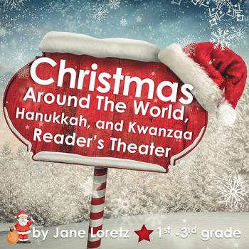 Christmas Around The World, Hanukkah, Kwanzaa Reader's Theatre and Activities