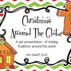 Christmas Around the Globe: A Powerpoint Presentation