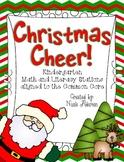 Christmas Cheer! {Kindergarten Common Core Math and Litera