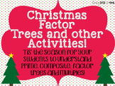 Christmas Factor Trees and Other Activities