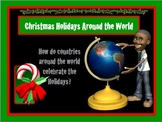 Christmas Holidays Around the World Power Point Unit AND I