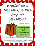 Christmas Learning Experiences:  Celebrate the Joy of Learning