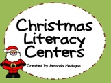 Christmas Literacy Centers aligned with Common Core