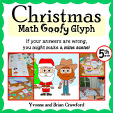 Christmas Math Goofy Glyph (5th Grade Common Core)