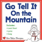 Christmas Music: Go Tell It On The Mountain with Song, She