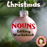 Christmas Nouns Editing Worksheet
