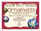 Christmas Ornaments {Stained Glass}