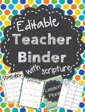 Teacher Binder with Scripture {Editable}