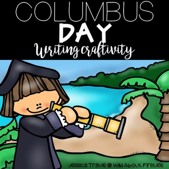Columbus Day Writing Craftivity