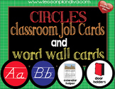 Circles Classroom Job Cards and Word Wall Cards