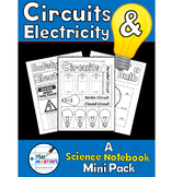 Circuits and Electricity: A Science Notebook Mini Pack