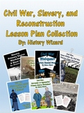 Civil War, Slavery, and Reconstruction Lesson Plan Collect