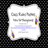 Class Rules: Polka Dot Posters To Teach Students Responsibility