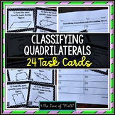 Classifying Quadrilaterals: 24 Task Cards *QR Codes Optional!*