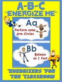 "Classroom Energizers- ABC... ""Energize Me"""