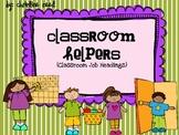 Classroom Helpers-Student Jobs