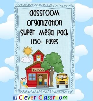 Classroom Organization Super Mega Pack 1150+ pages