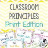 Classroom Principles Posters {Print Edition} - Chevron