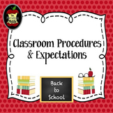 Classroom Procedures & Expectations Presentation