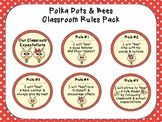 Classroom Rules - Polka Dots & Bees Theme