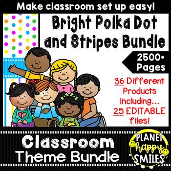 Classroom Decor Theme Bundle ~ Bright Polka Dots and Strip