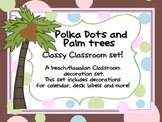 Classy Classrooms- polka dot decorations with brown, pink,