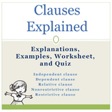 Clauses Explanations, Examples, Worksheet, Quiz, and Key
