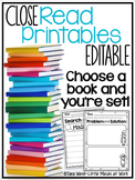 Close Read Printables EDITABLE