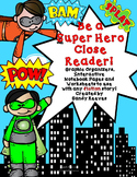 Close Reading Fiction Graphic Organizers and More! Super H