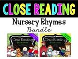 Close Reading Nursery Rhymes Bundle
