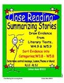 Close Reading; Summarizing Stories