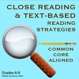 Close Reading Text Based Strategies, Grades 6-8, Strugglin