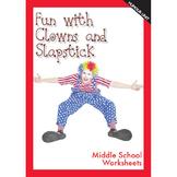 Clowns and Slapstick