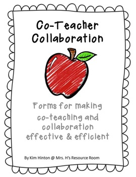 Special Education: Co-Teacher Collaboration (Forms for Eff
