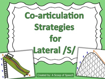 Co-articulation Strategies: Lateral S