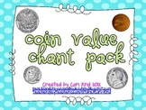 Coin Value Chant Pack