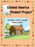 Colonial America Student Project: New England, Middle, and
