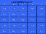 Colonial Regionalism Jeopardy!