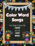 Fun Color Songs: Learn the Colors and the Color Words