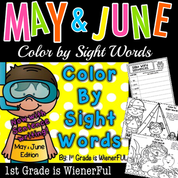 Color by Sight Words~ May and June Edition