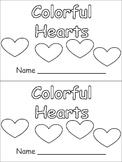 Colorful Hearts- Valentines Kindergarten book- color & num
