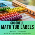Colorful Math Tub Labels