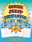 Comic Strip Templates for K-12 Writing and Art