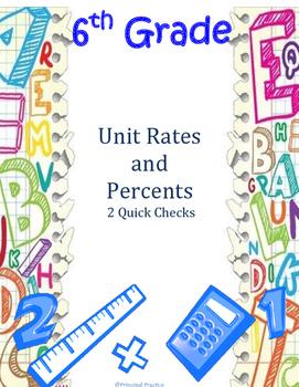 Common Core 6th Grade Unit Rates and Percents Quick Checks